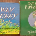 The Runaway Bunny and But not the hippopotamus